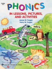 Phonics in Lessons, Pictures, and Activities