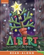 Albert: The Little Tree with Big Dreams (Albert)