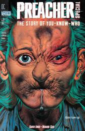 Preacher Special: The Story of You-Know-Who #1