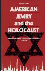 American Jewry And The Holocaust Book PDF
