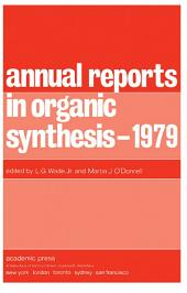 Annual Reports in Organic Synthesis — 1979