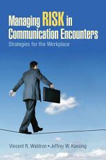 Managing Risk in Communication Encounters PDF