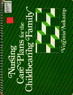 Nursing Care Plans for the Childbearing Family PDF