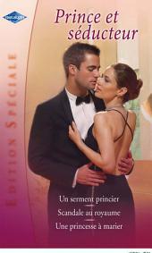 Prince et séducteur (Harlequin Edition Spéciale)