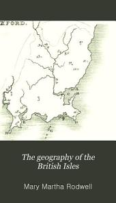 The geography of the British Isles: Volume 2