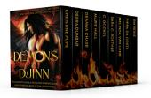 Demons & Djinn ~ Nine Complete Paranormal Romance and Urban Fantasy Novels Featuring Demons, Djinn, and Other Bad Boys of the Underworld