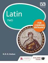 Latin for Common Entrance Two