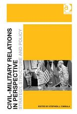 Civil Military Relations in Perspective PDF
