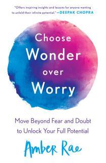 Choose Wonder Over Worry Book