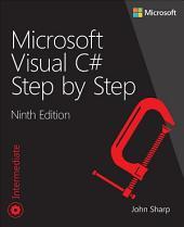 Microsoft Visual C# Step by Step: Edition 9