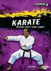 Karate: Japanese Empty-Hand Combat