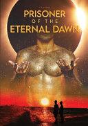 Prisoner Of The Eternal Dawn PDF