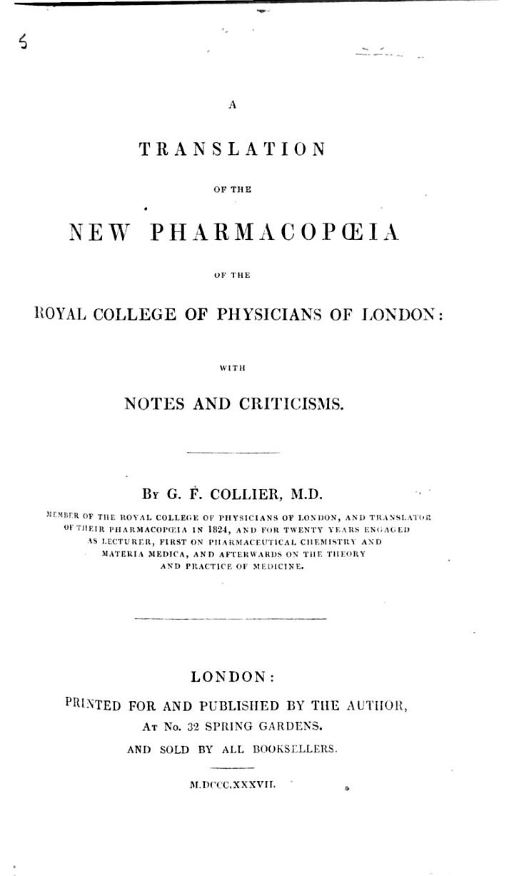 A Translation of the New Pharmacopoeia of the Royal College of Physicians of London
