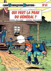 Les Tuniques Bleues - Tome 42 - QUI VEUT LA PEAU DU GENERAL ?