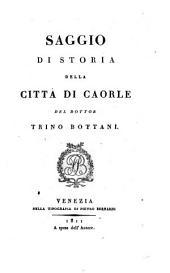 Saggio di storia della citta di Caorle: Volume 1