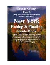 Orange County New York Fishing & Floating Guide Book Part 2: Complete fishing and floating information for Orange County New York
