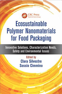 Ecosustainable Polymer Nanomaterials for Food Packaging