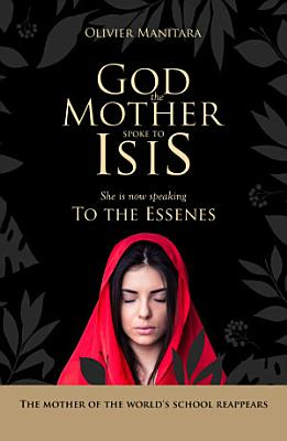 God the Mother spoke to Isis