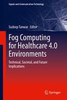Fog Computing for Healthcare 4 0 Environments PDF