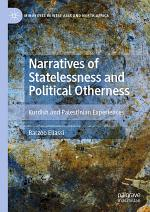 Narratives of Statelessness and Political Otherness