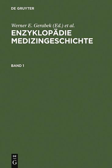 Enzyklop  die Medizingeschichte PDF