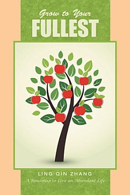 Grow to Your Fullest PDF