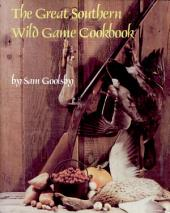 The Great Southern Wild Game Cookbook