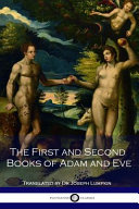 The First and Second Books of Adam and Eve Book