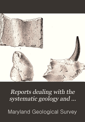 Reports Dealing with the Systematic Geology and Paleontology of Maryland: Volume 1