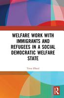 Welfare Work with Immigrants and Refugees in a Social Democratic Welfare State PDF