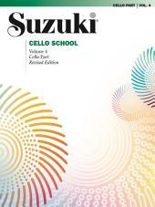 Suzuki Cello School - Volume 4 (Revised): Cello Part