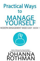 Practical Ways to Manage Yourself
