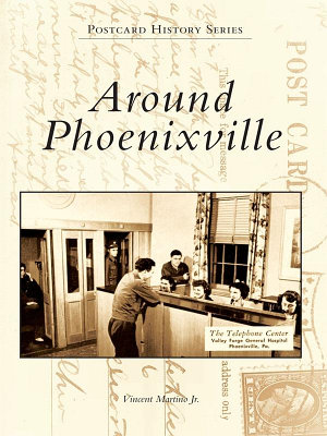 Around Phoenixville PDF