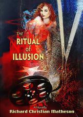 The Ritual of Illusion