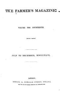The Farmer s Magazine  Vol 14  July to December 1846 PDF
