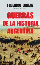 Guerras de la historia Argentina: Guerras de la historia Argentina