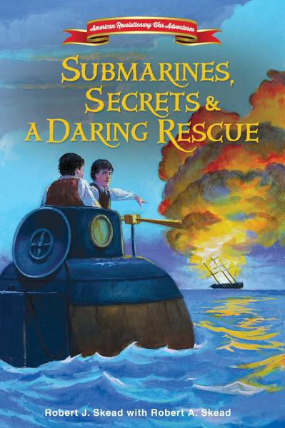Download Submarines  Secrets and a Daring Rescue Book