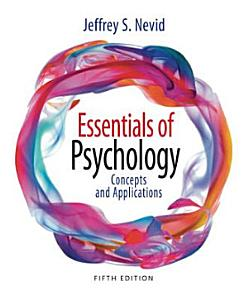 Essentials of Psychology  Concepts and Applications Book