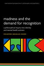Madness and the demand for recognition