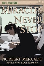 Miracles Never Stop
