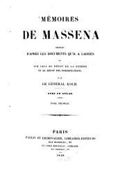 Mémoires: rédigés d'après les documents qu'il a laissés et sur ceux du dépot de la guerre et du dépot des fortifications, Volume1