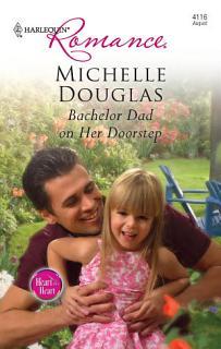 Bachelor Dad on Her Doorstep Book