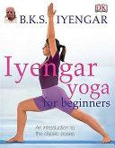 Iyengar Yoga for Beginners PDF