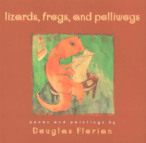 Lizards  Frogs  and Polliwogs
