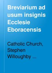 Breviarium ad usum insignis Ecclesie Eboracensis: Volume 75