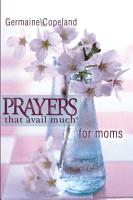 Prayers That Avail Much for Moms  Pocket Edition PDF