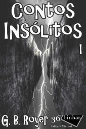 Contos Insólitos: Volume 1