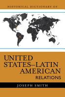 Historical Dictionary of United States Latin American Relations PDF