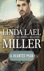 A Wanted Man: A Historical Western Romance