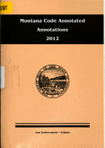 Annotations to the Montana Code Annotated